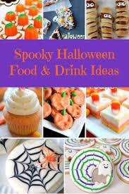 Ideas For Halloween Food by 100 Spooky Food Ideas For Halloween 1681 Best Best 25