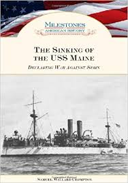 amazon com the sinking of the uss maine declaring war against