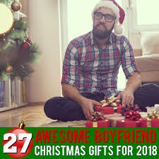 29 TOP Gift Ideas For Boyfriends