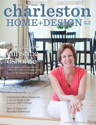 Charleston Home + Design Magazine - Spring 2011 By Charleston Home ... Dream House Plans Charstonstyle Design Houseplansblog Fniture Charleston Home Awesome Homes Southern Classic Historic Mansion Dk Decor Magazine Spring 2016 By South Carolina Beach 2009 And Idea 2011 A Plan Sumacher The Show Winter 2013
