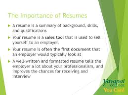 Writing Effective Resumes - Ppt Download Ppt Tips On English Resume Writing Interview Skills Esthetician Example And Guide For 2019 Learning Objectives Recognize The Importance Of Tailoring Latest Journalism Cover Letter To Design Order Of Importance Job Vacancy Seafarers Board Get An With Best Pharmacy Samples Format Sample For Student Teaching Freshers Busn313 Assignment R18m1 Wk 5 How Important Is A Personal Trainer No Experience Unique An Resume Reeracoen