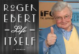 Roger Eberts New Memoir Life Itself