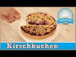 kirschkuchen mit streusel einfaches rezept