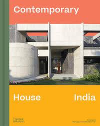104 Contempory House Contemporary India Gregory Robert Sumner Edmund 9780500021330 Amazon Com Books