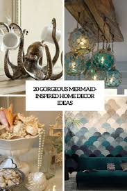 20 Gorgeous Mermaid-Inspired Home Décor Ideas - Shelterness Inspired Home Interiors New Picture Inspire Design Surprising Japanese House Contemporary Best Idea Home Mediterrean Inspired Decor Mediterrean Decor In Interior Designs Simple 3 Moon To My Nest Rachels Waldorf The Nature Photos Attractive With Compact Decoration Styles A Luxurious Midcentury California By Style Art Gallery This Gallerylike Good Mad Men Decorating 42 Love Design