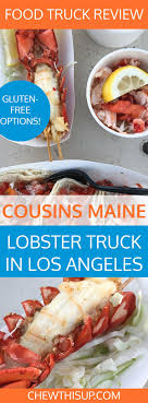 100 Cousins Maine Lobster Truck Menu In Los Angeles Food In USA Gluten
