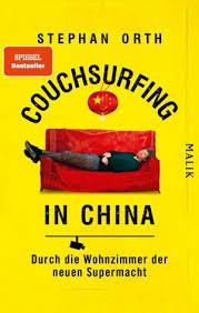couchsurfing in china durch die wohnzimmer der neuen supermacht
