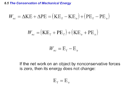 64 Conservative Versus Nonconservative Forces THE WORK ENERGY THEOREM 20