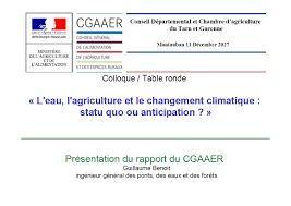 chambre d agriculture tarn et garonne l eau l agriculture et le changement climatique statu quo ou