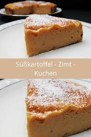 leckeres low carb kuchenrezept der süßkartoffel zimt kuchen