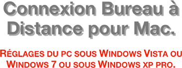 connexion bureau à distance windows xp bureau à distance pour mac réglages du pc sous windows vista ou