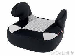 siege rehausseur enfant réhausseur de siège auto accessoires voiture fan de lidl fr