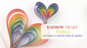 How To Make A Fun Rainbow Heart Mobile Out Of Paper