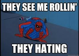they see me rollin they hating 60s spider man marvelicious