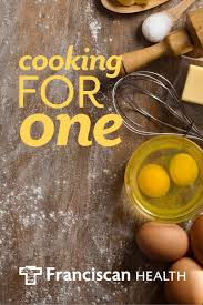 Tips For Cooking One Person