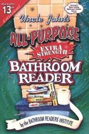 Uncle Johns Bathroom Reader Free Download by Okay So The Idea Of Putting Up An Unrefined Bathroom Reader On