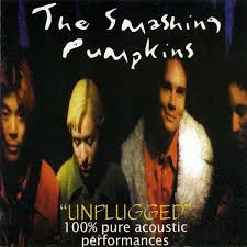 Mayonaise Smashing Pumpkins Live by Unplugged 100 Pure Acoustic Performances The Smashing Pumpkins