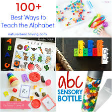 100 Of The Best Ways To Teach The Alphabet Natural Beach Living