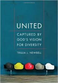 United Captured By Gods Vision For Diversity Trillia J Newbell 9780802410146