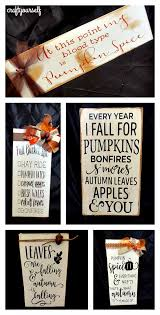 There Are So Many Fun Autumn Sayings Out While We Were Making Gifts For Our Halloween Party Last Month Made Several Fall Signs To Give Away