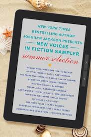 The New Voices In Fiction Sampler Summer Selection By Joshilyn Jackson