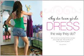 Why Do Teen Girls Dress The Way They
