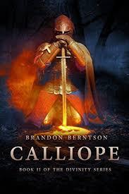 Calliope A Dark Fantasy Adventure Divinity Series Book 2 By Berntson