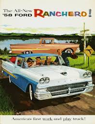 100 Work And Play Trucks The AllNew 58 Ford Ranchero Americas First Work And Play Truck