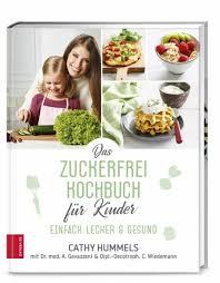 das zuckerfrei kochbuch für kinder