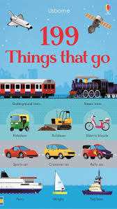 100 Cars And Trucks And Things That Go 199 Things That Go At Usborne Childrens Books