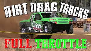 100 Racing Trucks Dirt Drag Are The Most Awesome Machines In The