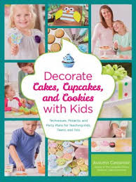 Decorate Cakes Cupcakes And Cookies With