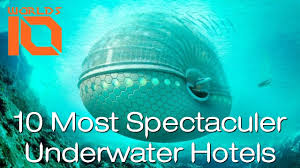 100 Water Discus Hotel Dubai 10 Most Spectacular Underwater Hotels In The World Top 10 Best Undersea S