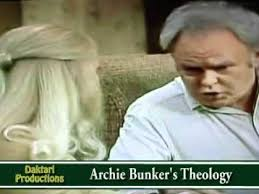 Archie Bunker Chair Quotes by Archie Bunker Bible Quotes 2017 Quotes U0026 Sayings