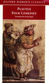 Four Comedies The Braggart Soldier Titus Maccius Plautus