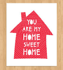 You Are My Home Sweet Home Art Print | Art Prints & Posters ... Lli Home Sweet Where Are The Best Places To Live Australia Cross Stitched Decoration With Border Design Stock Ideas You Are My Art Print Prints Posters Collection House Photos The Latest Architectural Designs Indian Style Sweet Home 3d Designs Appliance Photo Image Of Words Fruit Blur 49576980 3d Draw Floor Plans And Arrange Fniture Freely Beautiful Contemporary Poster Decorative Text Stock Vector