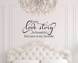 Every Love Story Is Beautiful Wall Decal