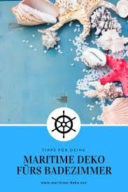 maritime deko fürs bad maritime deko net