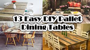 13 Easy DIY Pallet Dining Tables - YouTube 30 Plus Impressive Pallet Wood Fniture Designs And Ideas Fancy Natural Stylish Ding Table 50 Wonderful And Tutorials Decor Inspiring Room Looks Elegant With Marvellous Design Building Outdoor For Cover 8 Amazing Diy Projects To Repurpose Pallets Doing Work 22 Exotic Liveedge Tables You Must See Elonahecom A 10step Tutorial Hundreds Of Desk 1001 Repurposing Wooden Cheap Easy Made With Old Building Ideas