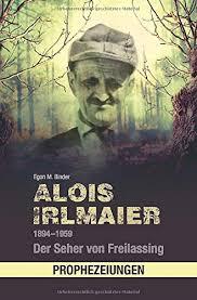 alois irlmaier 1894 1959 der seher freilassing