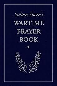 Wartime Prayer Book Fulton Sheens