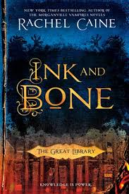 Ink And Bone By Rachel Caine Review