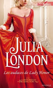 Tome 1 Les Audaces De Lady Honor Julia London Titre VO The Trouble With Cabot Sisters