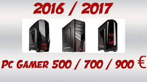 les meilleurs pc de bureau phénoménal pc bureau meilleur prix 20172018 les meilleurs pc gamer