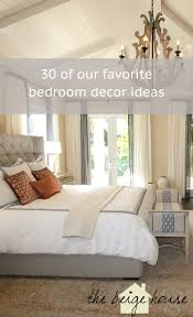 Bedroom Decor Inspiration 30 Of Our Favorite Bedrooms