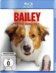 bailey ein hund kehrt zurück de quaid