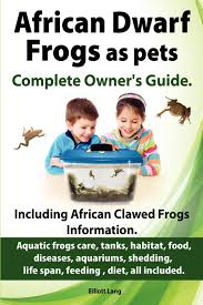 Do Aquatic Dwarf Frogs Shed Their Skin by African Dwarf Frogs As Pets Care Tanks Habitat Food Diseases