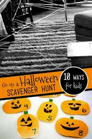 Easy Halloween Scavenger Hunt Clues by 10 Ways For Kids To Go On A Halloween Scavenger Hunt