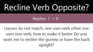 Recline Verb Opposite