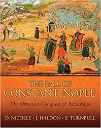 si e de constantinople the fall of constantinople the ottoman conquest of byzantium